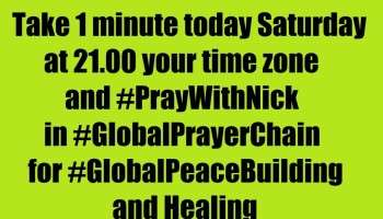 Author of #TheWorldOf2020s book is asking every person on earth to take 1 minute every Saturday in 2020 at 21.00 your time zone and #PrayWithNick in #GlobalPrayerChain for #GlobalPeaceBuilding and healing, everyone according to his or her own tradition<br />We all know the power of prayer; let's storm Heaven and Earth with #MessageToBillions - #TrueParents #HappyMarriageBlessedByGod<br />Hello please join 6.12.2020 with your friends, family and organizations #GlobalPrayerChain Interfaith Marathon to Save and Bless 7B+ people, let's unite efforts daily at 21.00 (your local time) and #PrayWithNick for: - humankind to handle Coronavirus during this 40 days global prayer effort<br />- Ultimate Global Peace in 2020s<br />- All countries to be restored to God till 2027<br />- For Peace in Nigeria<br />- For Peace in Belarus<br />- For peace in Karabah, Yemen, Syria, Palestine and Kashmir<br />- People that suffered<br />- True Parents and True children<br />- For True Mother's health<br />- Healing Oceans and all Environment in 2020s<br />- South and North Korea peaceful reunification in 2020s<br />-World economy that benefits all nations and people to be set up globally in 2020s<br />- All countries to stop weapons production and distribution and begin to invest in peace and in the well-being of humanity in 2020s<br />- All families globally to receive God's Marriage Blessing in 2020s<br />- All religions in 2020s to start to work together in unity to illuminate humankind about God our all humans Heavenly Parent and His tireless work of Restoration behind the history<br />- Peace Road to be built in 2020s globally<br />- in 2020s humankind to finish all wars and sanctions globally forever<br />- Reform health care systems for good globally in 2020s<br />- Our Heavenly Parent and ancestors in spiritual world<br />- Science and religion unity in 2020s as is written in #HumankindonSteptoPerfection predictions book<br />- Join 40 days prayer, devotions and blessing condition 27.11.2020-5.01.2021 for success of marriage blessing festivals in Europe, Africa, Asia, Americas and all True Parents activities globally;<br />- Prayer requests:<br />1.Please pray to Heavenly Parent for total healing of epilepsy autistic Yan Kyrpale this year<br />2. Please pray to Heavenly Parent to help HTM Cirpala bless 430+ couples this year<br />3. Please Pray for Daniil Kyrpale an 8 years old kid - that Heavenly Parent will help him to begin to speak and get rid of autism-epilepsy this year<br />4. Please pray for Heavenly Parent's Holly Community good development Globally and in Burundi<br /><br />Aju - Amen<br /><br />+ Writer Nicolae Cirpala author of #TheWorldOf2020s book is asking every person on earth to take 1 minute every Saturday in 2020 at 21.00 your time zone and #PrayWithNick in #GlobalPrayerChain for #GlobalPeaceBuilding and healing, everyone according to his or her own tradition<br />We all know the power of prayer; let's storm Heaven and Earth with #MessageToBillions - #TrueParents #HappyMarriageBlessedByGod<br />(Please record your Prayers #ForPeace video or audio and send to us to be podcasted globally) Since at this very moment people are encountering God and messiah second coming - True Parents in prayers and catching their passion for Peace, Love, Unity and Marriage Blessing!!! Thus join daily at 21.00 (your local time) our online Global Prayer Chain - visionary, meditation and devotions meetings.Together we will change the world and build Heavenly Kingdom - Heavenly Parent's Holly Community in every part of the world much faster even in 2020s by praying, witnessing about God, messiah and share His Words of Life and marriage Blessing. Just join Global Peace Building Network www. ivacademy . net<br />-Please send your prayer requests to us daily since many prayer wishes where miraculously fulfilled, people get healed and thousands of couples received Marriage Blessing!<br /><br />☛ let's become Best Friends just Download Nicolae Cirpala's Books for life<br />-post a comment, your ideas at my Vital discussions #ForPeace in<br />Instagram www.instagram.com/MessageToBillions<br />and Youtube www.youtube.com/c/MessageToBillions<br />subscribe and share #MessageToBillions<br /><br />☎ Contact Nicolae Cirpala WhatsApp +7 981 130 83 85 for Cooperation, to invite me as motivational Guest Speaker to your onlinline events, to Donate, to Volunteer or to receive vital Marriage Blessing.