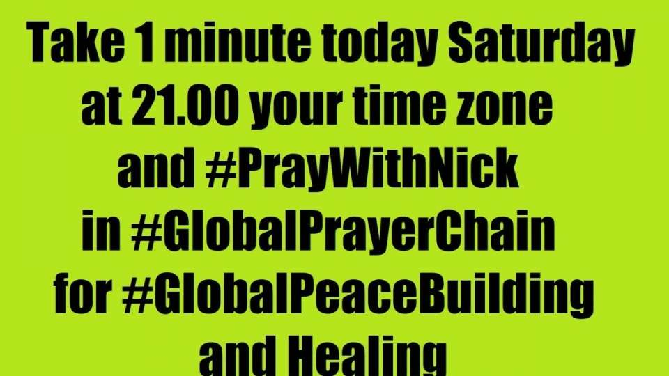 Make Next step toward World Peace by 2027 Join Like Share and Take 1 minute today Saturday at 21.00 your time zone and #PrayWithNick in #GlobalPrayerChain for #GlobalPeaceBuilding and healing, everyone according to his or her own tradition Author of #TheWorldOf2020s book is asking every person on earth.<br />We all know the power of prayer; let's storm Heaven and Earth with #MessageToBillions - #TrueParents #HappyMarriageBlessedByGod<br />(Please record your Prayers #ForPeace video or audio and send to us to be podcasted globally) Since at this very moment people are encountering God and messiah second coming - True Parents in prayers and catching their passion for Peace, Love, Unity and Marriage Blessing!!! Thus join daily at 21.00 (your local time) our online Global Prayer Chain - visionary, meditation and devotions meetings.Together we will change the world and build Heavenly Kingdom - Heavenly Parent's Holly Community in every part of the world much faster even by 2027 - praying, witnessing about God, messiah and share His Words of Life and marriage Blessing. Just join Global Peace Building Network www.ivacademy .net<br />-Please send your prayer requests to us daily since many prayer wishes where miraculously fulfilled, people get healed and thousands of couples received revival Marriage Blessing!<br /><br />☛ let's become Best Friends thus please Download my Nicolae Cirpala's Books for life<br />-post a comment, your ideas at my Vital discussions #ForPeace in FB, Twitter<br />Instagram www.instagram.com/MessageToBillions<br />and Youtube www.youtube.com/c/MessageToBillions<br />subscribe and share this #MessageToBillions<br /><br />☎ Contact Nicolae Cirpala WhatsApp +7 981 130 83 85 for Cooperation, for consulting to invite me as motivational Guest Speaker to your onlinline events, to Donate, to Volunteer or to receive vital Marriage Blessing