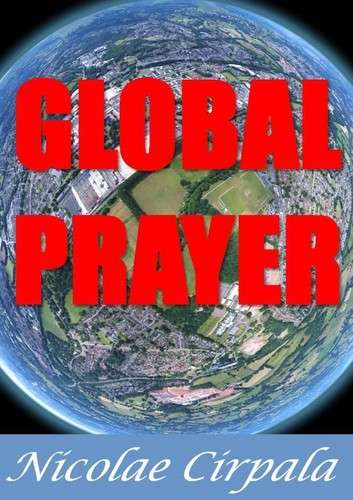 Hi please Join now www.ivacademy.net/en/community Priest Nicolae Cirpala invite every person on earth to take 1 minute every Saturday till 2020 at 21.00 your time zone and #PrayWithNick for #GlobalPeaceby2020 , everyone according to his or her own tradition.<br />We all know the power of prayer; let's storm heaven and earth with #MessageToBillions - #TrueParents #HappyMarriageBlessedByGod !!!<br />WHEN this Saturday - your time zone<br />WHAT #GlobalPeaceBuilding 1 minute prayer<br /><br />Read more in Global Prayer - Book www.ivacademy.net/en/books/global-prayer.html<br /><br />Please Like and Share #TheWorldOf2020 #ivacademy #TrueLoveAcademy<br />Have a blessed day<br />& post it to your wall <br /><br />Feel Free to Post your prayers in your language with tag #GlobalPeaceby2020 in social networks: Pray Like Share Subscribe and post your prayer requests daily to : -official prayers community www.ivacademy.net<br />Twitter.com/i/moments/1138773709114748928<br />Youtube.com/channel/UCLl4Xp1lY9aNYDyLvNvjZdQ<br />or Facebook.com/groups/PrayWithNick<br /><br />Additionally you'll love to Join #GlobalPeaceBuilding community initiative and #RewriteOwnFate since AT THIS VERY MOMENT People in homes, tents, shops, churches, schools, universities, campuses, parliaments, festivals and online, crowds are praying all over the world #HappyPerfectSoul and are encountering #GodGlobalTrend and messiah #TrueParents in prayers and catching their passion for Peace, Unity, Healing, #TrueLove and #MarriageBlessing !!! I invite you, your family and friends to join #PrayWithNick daily at 21.00 (your local time) online #GlobalPrayerChain - visionary, meditation and devotions meetings where any human being could join and pray daily. Together we will change the world and #BuildKingdomOfHeaven much faster even by 2020 by praying, witnessing about God our #HeavenlyParent Messiah and share His marriage Blessing to all humankind.<br />PLEASE Donate to support our miracle prayers group that are helping many people globally, just purchase Books for life from our store www.ivacademy.net<br />Many prayer wishes where miraculously fulfilled globally and thousands of couples Get Marriage Blessing!<br />pray.jpeg<br /><br />Feel Free to Download Nicolae Cirpala Books, support his vital initiatives at www.ivacademy.net