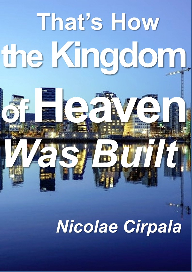 That's How the Kingdom of Heaven Was Built - Book